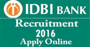 IDBI assistant manager jobs 2016
