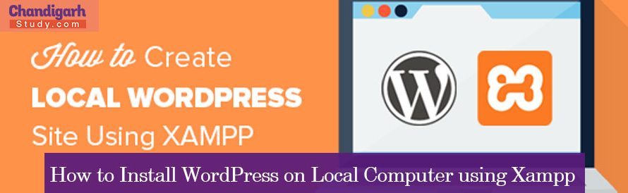 How to Install WordPress on Local Computer using Xampp