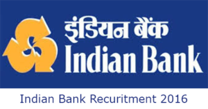Indian Bank recuritment 2016