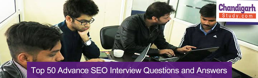 Top 50 Advance SEO Interview Questions and Answers