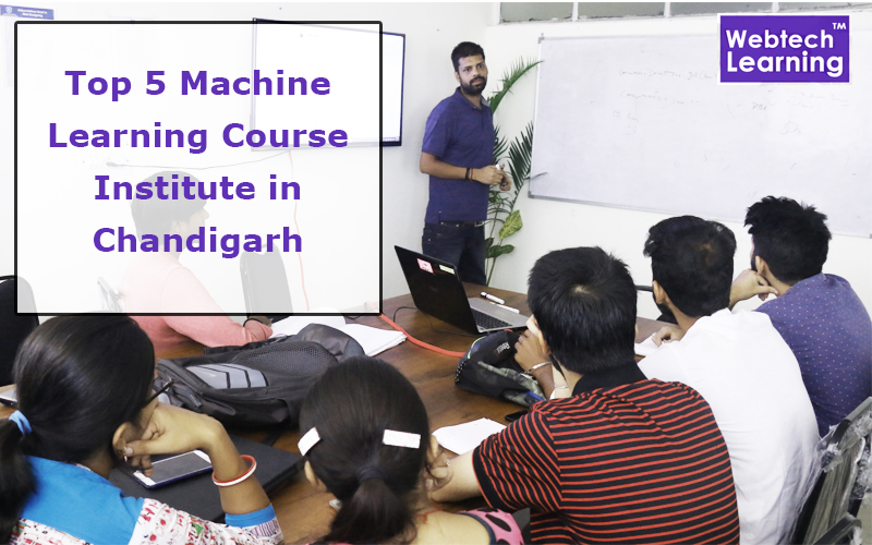 Top 5 Machine Learning Course Institute in Chandigarh