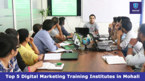 Top 5 Digital Marketing Training Institutes in Mohali
