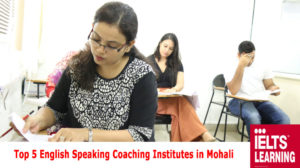 Top 5 English Speaking Coaching Institutes in Mohali