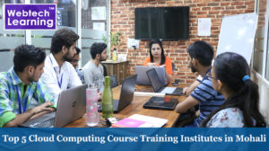 Top 5 Cloud Computing Course Training Institutes in Mohali