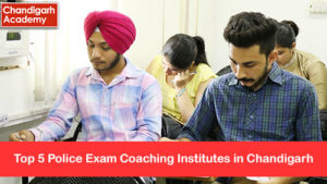 top-5-police-exam-coaching-institutes-in-chandigarh