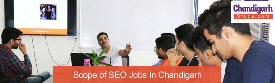 Scope of SEO Jobs In Chandigarh