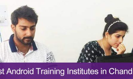 5 Best Android Training Institutes in Chandigarh