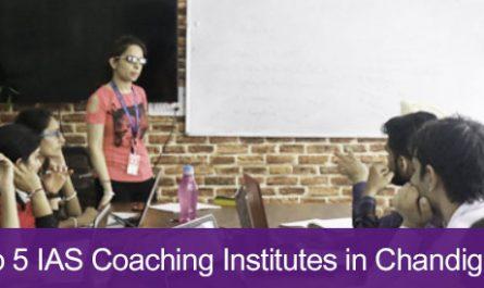 Top 5 IAS Coaching Institutes in Chandigarh