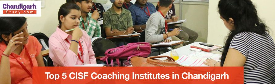 Top 5 CISF Coaching Institutes in Chandigarh