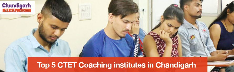 Top 5 CTET Coaching institutes in Chandigarh