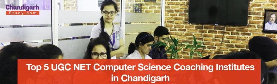 Top 5 UGC NET Computer Science Coaching Institutes in Chandigarh