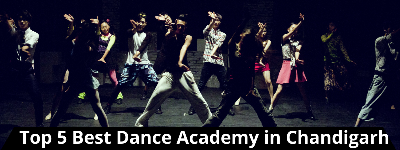 Top 5 Best Dance Academy in Chandigarh