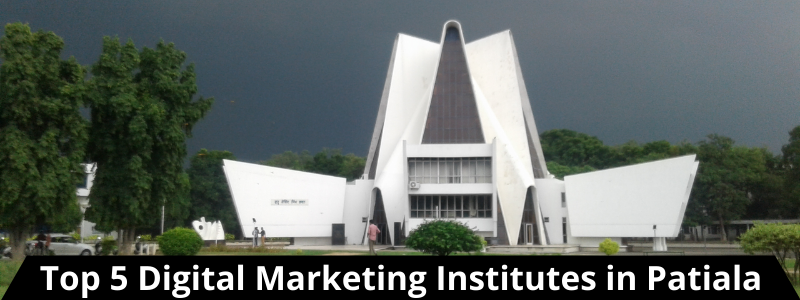 Top 5 Digital Marketing Institutes in Patiala