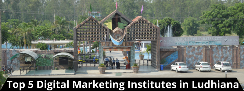 Top 5 Digital Marketing Institutes in Ludhiana