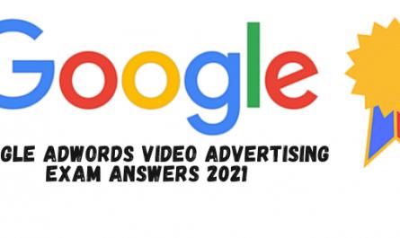 Google AdWords Video Advertising Exam Answers 2021