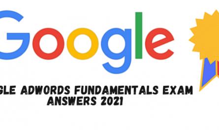 Google AdWords Fundamentals Exam Answers 2021